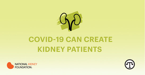 Most Americans don't know it, but the coronavirus can hurt patients' kidneys as well as their lungs.